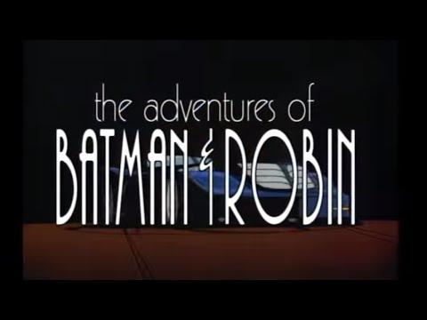 The Adventures of Batman & Robin - Intro (HQ 480p)