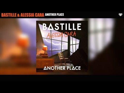 Bastille & Alessia Cara - Another Place (Audio)