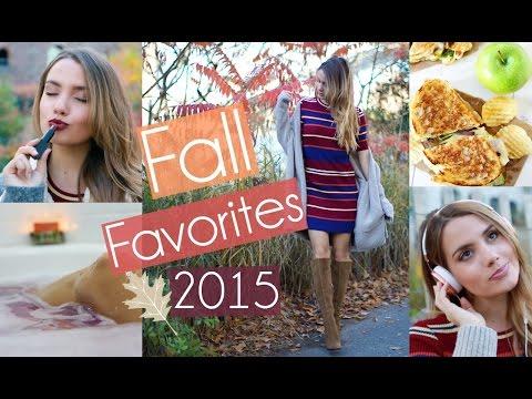 Fall Favorites 2015   Fashion, Beauty, Food + MORE!