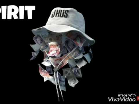 J Hus - Spirit  @jhus   #MHENT