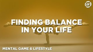 All Work and No Play... Finding Balance to Your Life