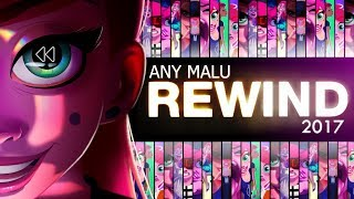 ANY MALU - REWIND 2017