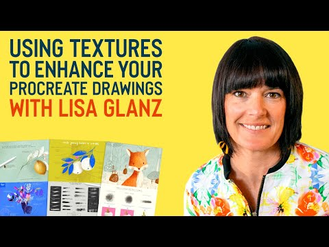 How to Use Texturesto Enhance Your Procreate Drawings With Lisa Glanz