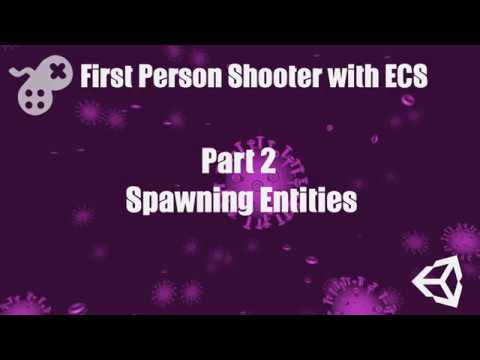 First Person Shooter with ECS Part 2