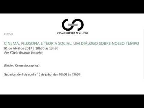 Portal Heráclito - Aula 1 - M1: 'Cinema, filosofia e teoria social: um diálogo sobre nosso tempo'