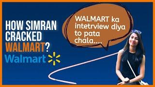 How Simran Cracked WALMART | Fortune 1 Company Interview Experience | Tips to Learn Frontend