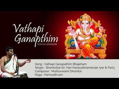 Vathapi Ganapathim - Shenkottai Hari | Mp3 Music