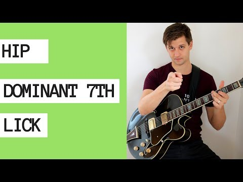 Hip Dominant 7th Lick to Practice