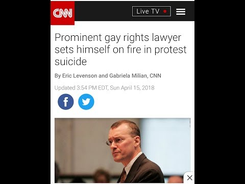 Scotty M. Thoughts #39 - Gay Rights Lawyer Sets Himself on Fire