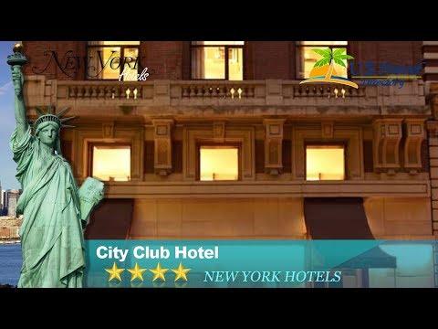 City Club Hotel - New York Hotels, New York