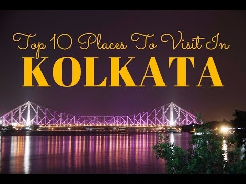 Top 10 Places To Visit In Kolkata ( Calcutta )