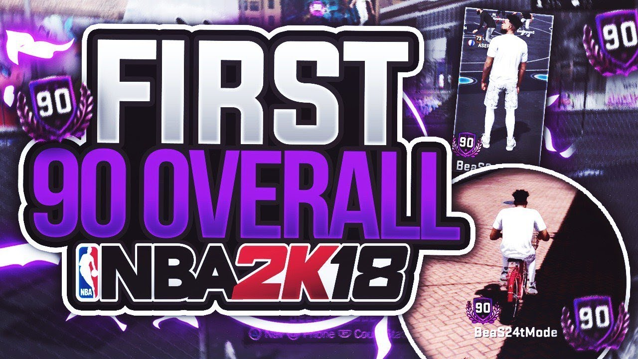 nba 2k18 how to get 90 overall