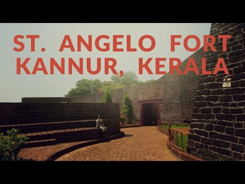 St. Angelo Fort Kannur, Portuguese Fort in Kerala, Built in 1505
