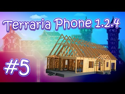 видео: lp. terraria phone 1.2.4 #5 (Постройка нового дома / ч. 1)