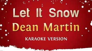 Dean Martin - Let It Snow (Karaoke Version)