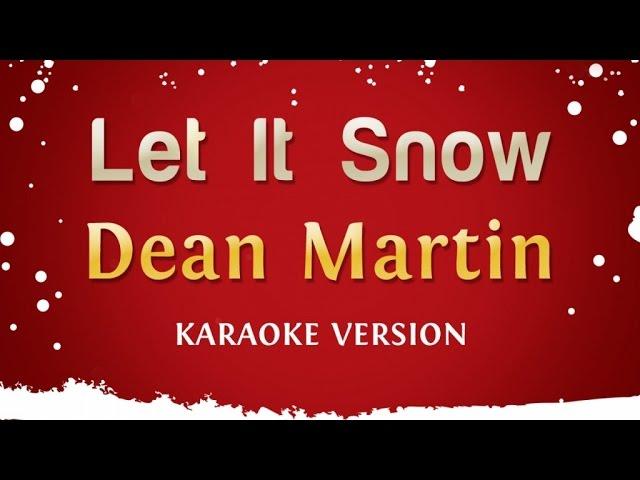 dean-martin-let-it-snow-karaoke-version-sing-king-karaoke