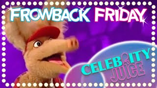 FROWBACK FRIDAY: Don't you know who I am! | Celebrity Juice | Series 3