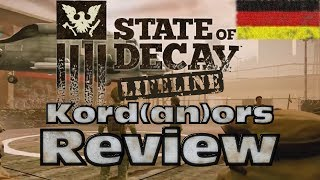 State of Decay: Lifeline - Review / Fazit [DE] by Kordanor