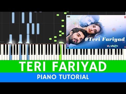 TERI FARIYAD - Tum Bin 2 - PIANO TUTORIAL - Neha Sharma, Aditya Seal, Aashim Gulati, Jagjit Singh
