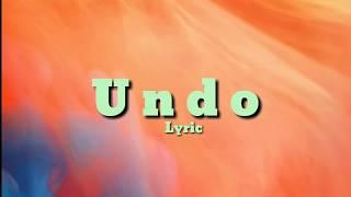 Download Mp3 Undo Lyric  Senna Nielsen
