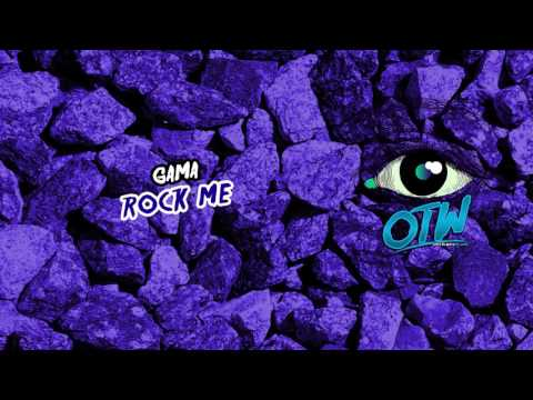 Gama - Rock Me (Preview) [Out January 9]