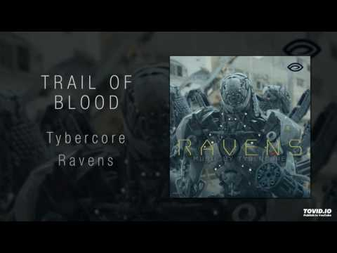 Tybercore - Trail Of Blood [Epic Hybrid Rock Music]