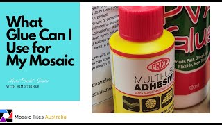 What glue can i use on my Mosaic - Back to Basics series
