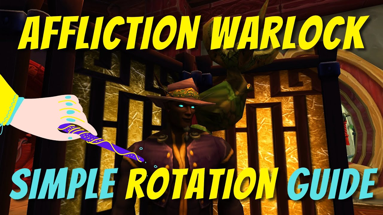 Affliction Warlock Simple Easy Rotation Guide Beginner Friendly World Of Warcraft Shadowlands Youtube