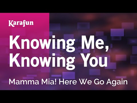 Karaoke Knowing Me, Knowing You - Mamma Mia! Here We Go Again *