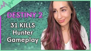 Destiny 2   31 Kill Hunter Gameplay w/ Exotic Hand Cannon Sunshot
