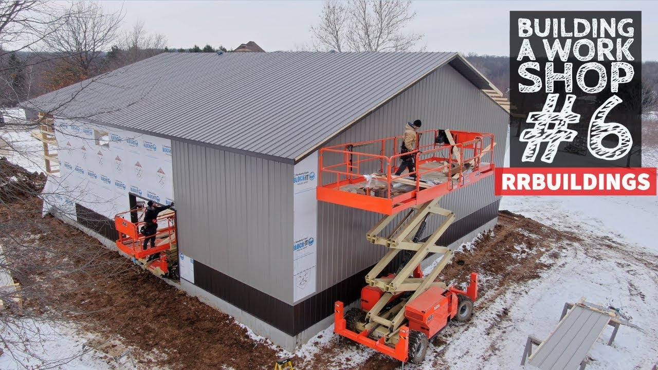 Building a Work Shop: Installing House Wrap and Metal Siding
