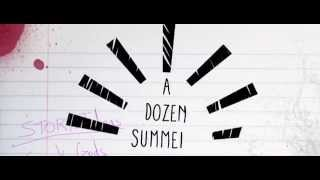 A Dozen Summers - First Trailer