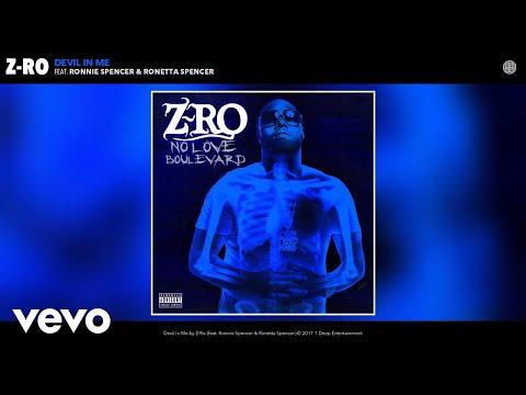 Z-Ro - Devil in Me (Audio) ft. Ronnie Spencer, Ronetta Spencer