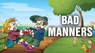 Bad Manners Good Habits And Bad Habits For Kids