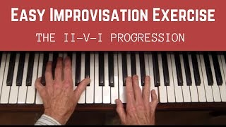 Easy Improvisation Exercise,  The II-V-I Progression, Step 1 and 2
