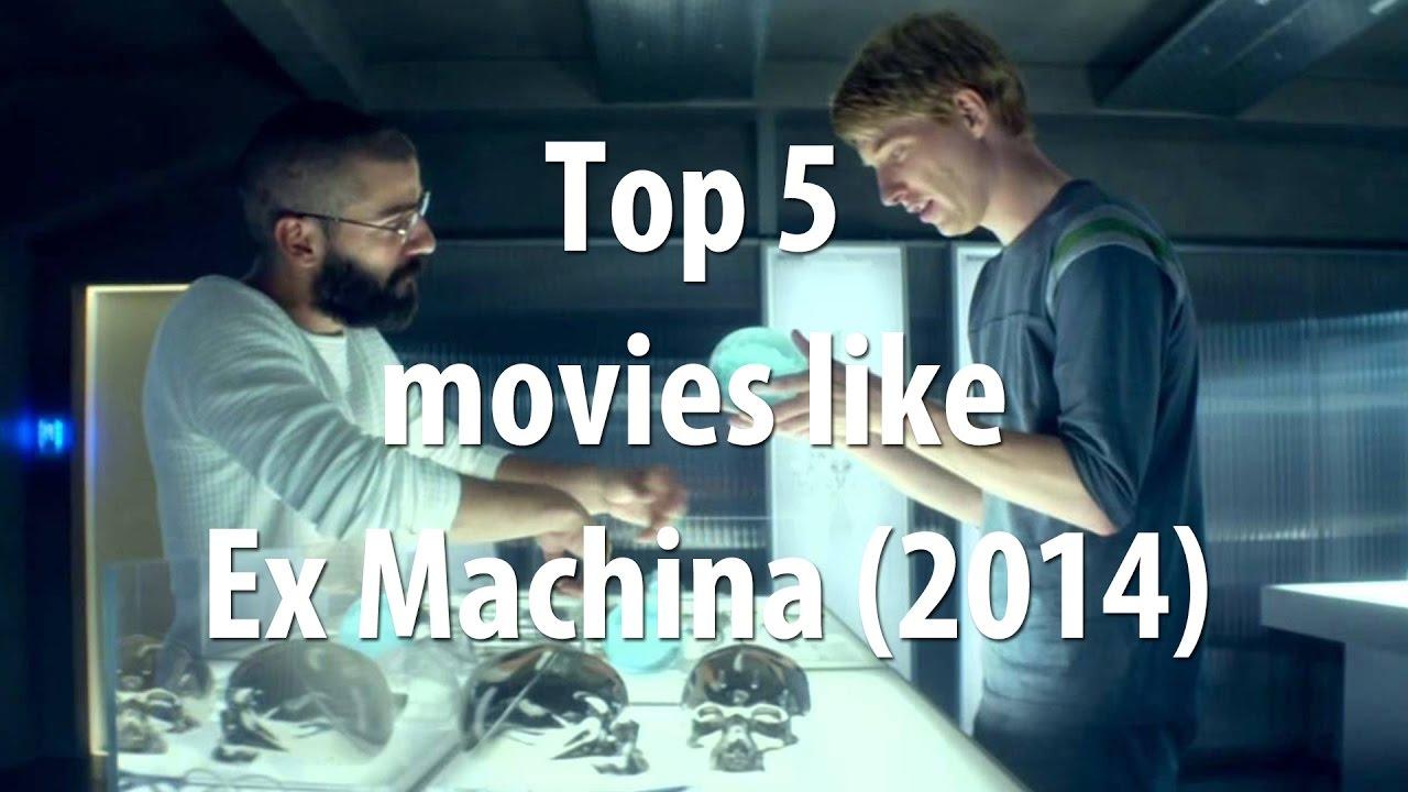 Top 5 Movies Like Ex Machina 2014 Youtube