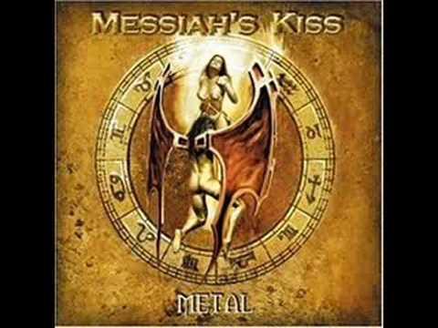 Messiahs Kiss - Metal ´Til We Die