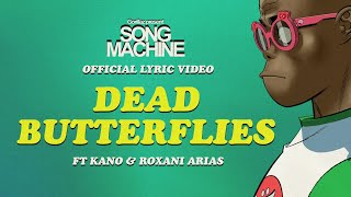 Gorillaz - Dead Butterflies ft. Kano & Roxani Arias (Official Lyric Video)
