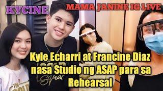 kycine updates ? |Kyle Echarri and Francine Diaz nasa ASAP Studio para sa kanilang Rehearsal|IG LiVe