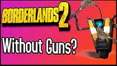 Can You Beat Borderlands 2 WITHOUT Guns?