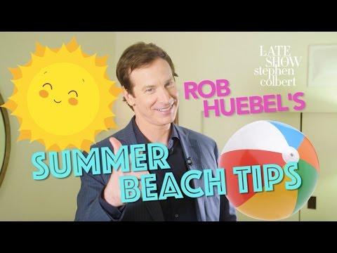 Rob Huebel's Summer Beach Tips