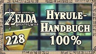 THE LEGEND OF ZELDA BREATH OF THE WILD Part 228: Alle Bilder des Hyrule-Handbuchs