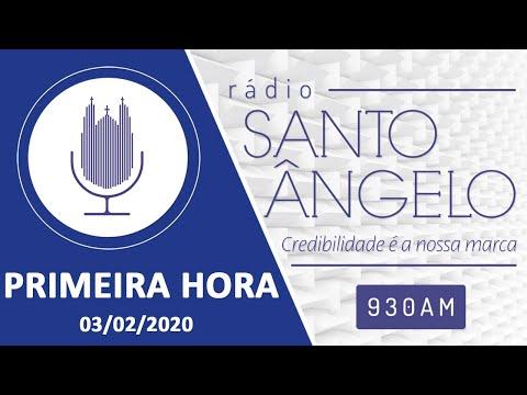 PRIMEIRA HORA  (03/02/2020)