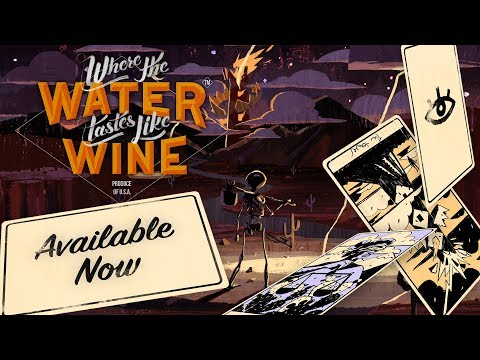 Where The Water Tastes Like Wine - Launch Trailer