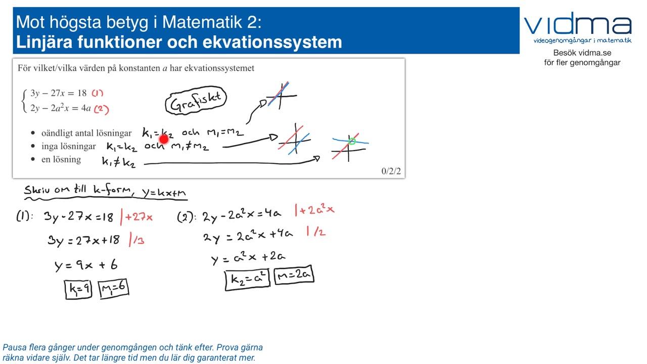 Mot högsta betyg i Matematik 2: LINJÄRA FUNKTIONER, EKVATIONSSYSTEM, upg. 4.