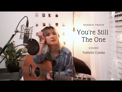 You're Still The One - Shania Twain (cover)