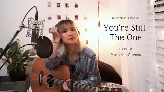 you\'re still the one - shania twain cover