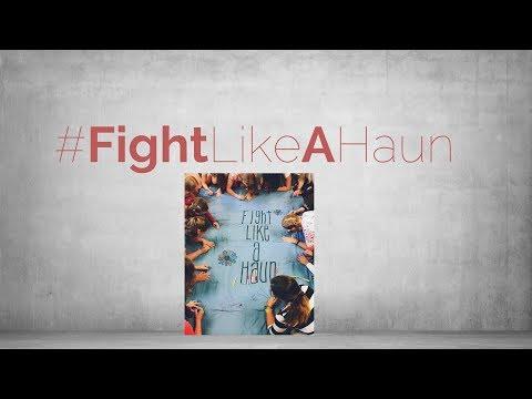 #FightLikeAHaun