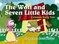 The Wolf and the Seven Little Kids (Children's Bedtime Story)