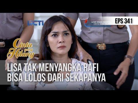 CINTA YANG HILANG - Lisa Tak Menyangka Rafi Bisa Lolos Dari Sekapanya [5 JANUARI 2019]